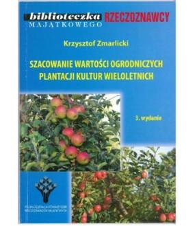 Szacowanie wartości ogrodniczych plantacji kultur wieloletnich